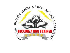 Anthony Jerone's School of Dog Training & Career Inc. - Dog School, Dog Training School, Dog Career, Dog Training Career
